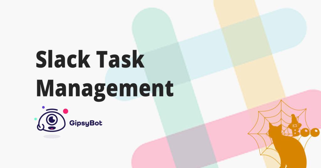 Slack Task Management