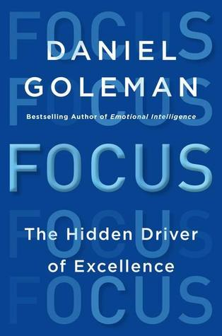 focus, by daniel goleman